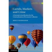 Cartels, Markets and Crime by Bruce Wardhaugh