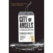 City of Angels: or, The Overcoat of Dr. Freud by Christa Wolf
