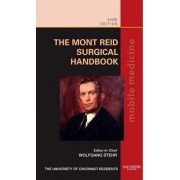 The Mont Reid Surgical Handbook by The University of Cincinnati Residents