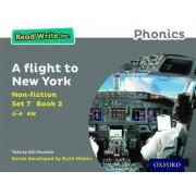 Read Write Inc. Phonics: Grey Set 7 Non-fiction 2 A Flight to New York by Gill Munton