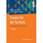 Texten Fur Die Technik: Leitfaden Fur Praxis Und Studium