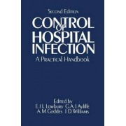 Control of Hospital Infection by Edward Lowbury