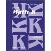 Saxon Math K Home Study Kit First Edition by Larson
