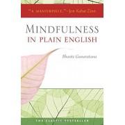 Henepola Gunaratana Mindfulness in Plain English: 20th Anniversary Edition