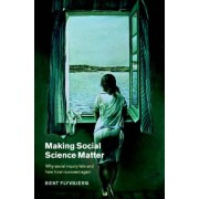 Making Social Science Matter by Bent Flyvbjerg