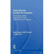 Improving the Context for Inclusion by S.M.B. Davies