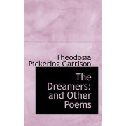 The Dreamers by Theodosia Pickering Garrison
