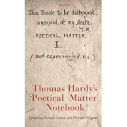 Thomas Hardy's Poetical Matter Notebook by Michael Millgate