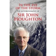 In the Eye of the Storm by John Houghton