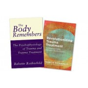 The Body Remembers Volume 1 and Volume 2, Two-Book Set by Babette Rothschild
