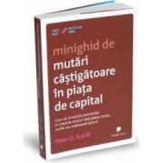 Minighid de mutari castigatoare in piata de capital - Peter D. Schiff