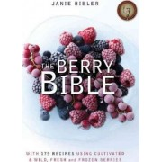 The Berry Bible by Janie Hibler