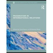 Pragmatism in International Relations by Harry Bauer