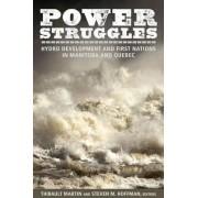 Power Struggles by Martin Thibault