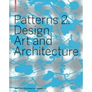 Patterns 2. Design, Art and Architecture by Petra Schmidt