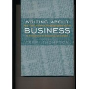 Writing About Business by Terri Thompson