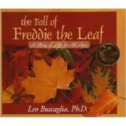 The Fall of Freddie the Leaf by Leo Buscaglia