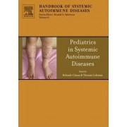 Pediatrics in Systemic Autoimmune Diseases by Rolando Cimaz