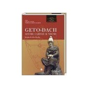 Geto-dacii dintre Carpaţi şi Nistru (secolele II a.Chr. - II p.Chr.), vol I.