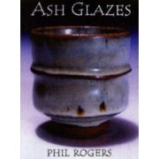 Ash Glazes by Phil Rogers