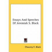 Essays and Speeches of Jeremiah S. Black by Chauncy F Black