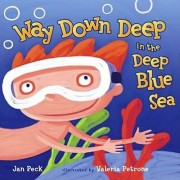 Way Down Deep in the Deep Blue Sea by Jan Peck