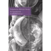 Comparative Political Theory by Fred R. Dallmayr