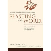 Feasting on the Word: Year A, Volume 1 by David L. Bartlett