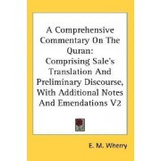 A Comprehensive Commentary on the Quran by E M Wherry