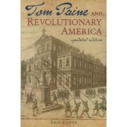 Tom Paine and Revolutionary America by Eric Foner