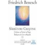 Sarbatori crestine I+II - Friedrich Benesch