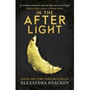 In the Afterlight: Book 3 by Alexandra Bracken