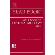 Year Book of Ophthalmology 2011 by Christopher J. Rapuano
