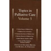 Topics in Palliative Care: v.5 by Eduardo Bruera