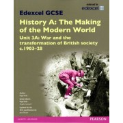 Kelly, N: Edexcel Gcse History A The Making Of The Modern Wo