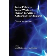 Social Policy for Social Work and Human Services in Aotearoa New Zealand by Liz Beddoe