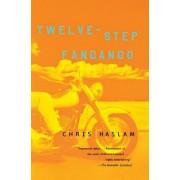 Twelve-Step Fandango by Chris Haslam