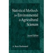 Statistical Methods for Environmental and Agricultural Sciences by Reza Hoshmand