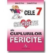 CELE 7 SECRETE ALE CUPLURILOR FERICITE.