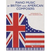Piano Music by British and American Composers: Intermediate to Early Advanced Level