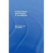 Critical Theory and Practice by Keith Green