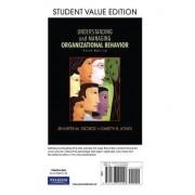 Understanding and Managing Organizational Behavior, Student Value Edition by Jennifer M. George