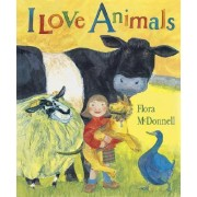 I Love Animals Big Book by Flora McDonnell