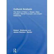 Cultural Analysis by Robert Wuthnow