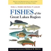 Fishes of the Great Lakes Region by Carl L. Hubbs