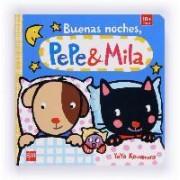Buenas noches, Pepe y Mila by Yayo Kawamura