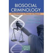 Biosocial Criminology by Professor Anthony Walsh