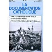 La Documentation Catholique N° 10 : Lettre Au Clergé De Tchécoslovaquie - Les Médias Et Les Jeunes - Les Nouvelles Lois Sur L'école Privée (Dossier)