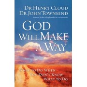 God Will Make a Way by Dr. Henry Cloud