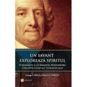 Un savant exploreaza spiritul - George F. Dole Robert H. Kirven